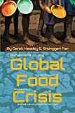 Reflections on the Global Food Crisis: how did it happen? how has it hurt? and how can we prevent the next one? (IFPRI)