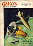 Galaxy Science Fiction (November 1952) (Volume 5, No. 2) (1415552118) by Walter M. Miller