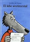 El Lobo Sentimental (Spanish Edition)