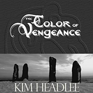 The Color of Vengeance | [Kim Headlee]