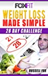 The Truth About Weight Loss: 28 Day C...