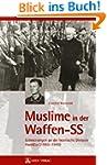 Muslime in der Waffen-SS: Erinnerunge...