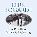 A Postillion Struck by Lightning | Dirk Bogarde