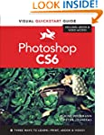 Photoshop CS6: Visual Quickstart Guid...