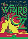 L. Frank Baum The Wizard of Oz (Puffin Classics)