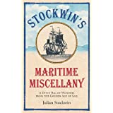 Stockwin's Maritime Miscellany: A Ditty Bag of Wonders from the Golden Age of Sailby Julian Stockwin