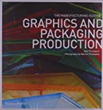 Graphics and Packaging Production (Manufacturing Guides)