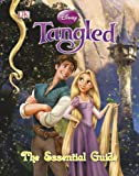 Tangled: The Essential Guide (Dk Essential Guides)