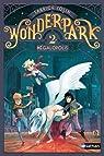 WonderPark, tome 2 : M�galopolis par Colin