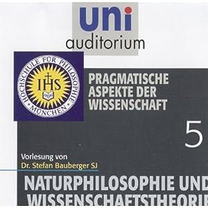 Pragmatische Aspekte der Wissenschaft (Uni-Auditorium) Hörbuch