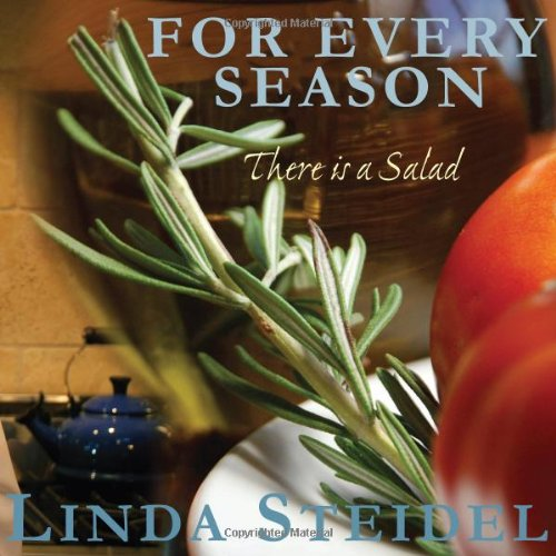 Image of For Every Season: There Is a Salad