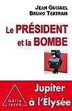 """Afficher """"Le président et la bombe"""""""