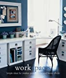 img - for Work Spaces: Simple Ideas for Creative Project Rooms and Home Offices (Design Library) by Martha Fay (2007-02-13) book / textbook / text book