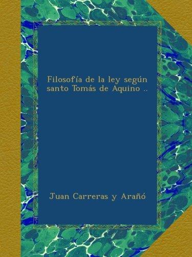 filosofia-de-la-ley-segun-santo-tomas-de-aquino-spanish-edition