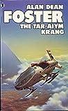 THE TAR-AIYM KRANG (0450042707) by ALAN DEAN FOSTER