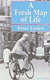 A Fresh Map of Life: Emergence of the Third Age (0333599403) by Laslett, Peter