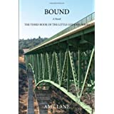 "BOUND: The Third Book of the Little Goddess Seriesvon ""Shannon Mcclellan"""