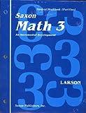 Math 3: An Incrementl Development : Student Workbook (Saxon Math Grade 3)
