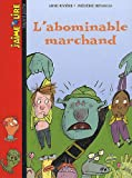 "Afficher ""L'Abominable marchand"""