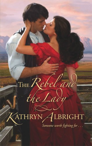 The Rebel And The Lady (Harlequin Historical Series), ALBRIGHT