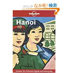 Lonely Planet Hanoi (Lonely Planet Travel Guides)