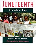 Juneteenth: Freedom Day [Hardcover]