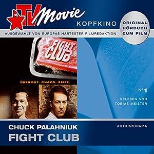 Fight Club (TV Movie Kopfkino 1) Hörbuch