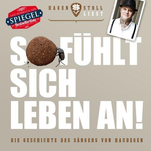 So F??hlt Sich Leben An-Die Geschichte des S??ngers von Haudegen by Hagen Stoll