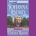 Gentle Rogue: A Malory Novel (       UNABRIDGED) by Johanna Lindsey Narrated by Laural Merlington
