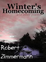Winter&#39;s Homecoming and Other Poems