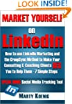MARKET YOURSELF ON LINKEDIN: How To U...