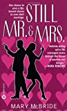 Still Mr. & Mrs. (044661128X) by McBride, Mary