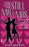 Still Mr. & Mrs. (044661128X) by McBride, Mary