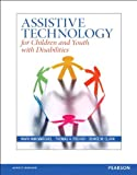 img - for Assistive Technology for Children and Youth with Disabilities, Pearson eText with Loose-Leaf Version -- Access Card Package book / textbook / text book