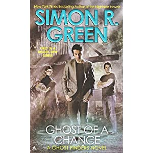 Ghost of a Chance (A Ghost Finders Novel)