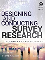 Designing and Conducting Survey Research, 4th Edition Front Cover