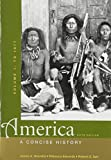 img - for America: A Concise History 5e V1 & America Firsthand 9e V1 by James A. Henretta (2012-01-09) book / textbook / text book