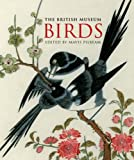 img - for The British Museum Birds (Gift Books) book / textbook / text book