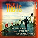 Die Mädchen von der Englandfähre (Nora Sand 1) Hörbuch von Lone Theils Gesprochen von: Solveig Duda
