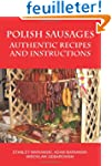 Polish Sausages, Authentic Recipes An...