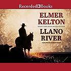 Llano River Hörbuch von Elmer Kelton Gesprochen von: Graham Winton