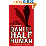 Daniel Half Human: And the Good Nazi (Richard Jackson Books (Atheneum Hardcover))