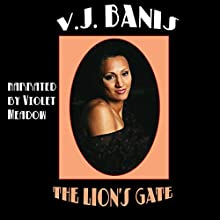 The Lion's Gate (       UNABRIDGED) by Victor J. Banis Narrated by Violet Meadow