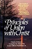 Principles of Union With Christ (0871234475) by Charles G. Finney