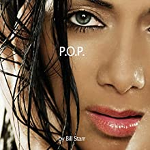 POP: Power of Pussy Audiobook by Bill Starr Narrated by Bill Starr