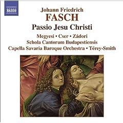 Fasch: Passio Jesu Christi / Suite In D Minor