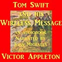Tom Swift and his Wireless Message: The Castaways of Earthquake Island