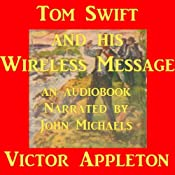 Tom Swift and his Wireless Message: The Castaways of Earthquake Island | Victor Appleton