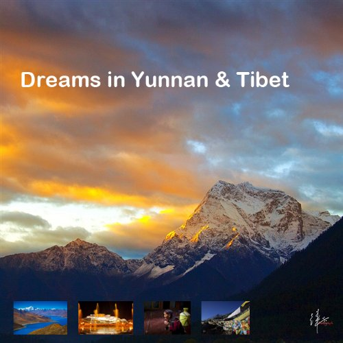 Dreams in Yunnan & Tibet ((Selected A) : Dreams, After Peace (1))