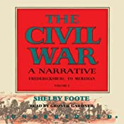 The Civil War: A Narrative, Volume II, Fredericksburg to Meridian | [Shelby Foote]